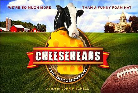 CHEESEHEADS:  THE DOCUMENTARY - JULY 20